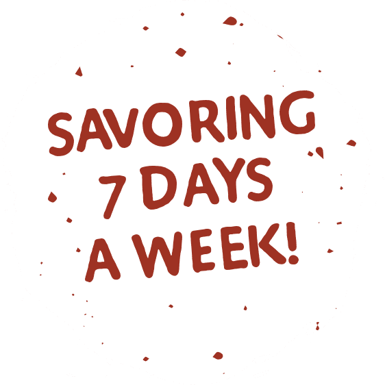 Savoring 7 Days a Week