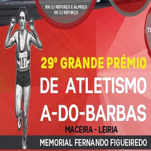 29º Grande Prémio de Atletismo A-do-Barbas
